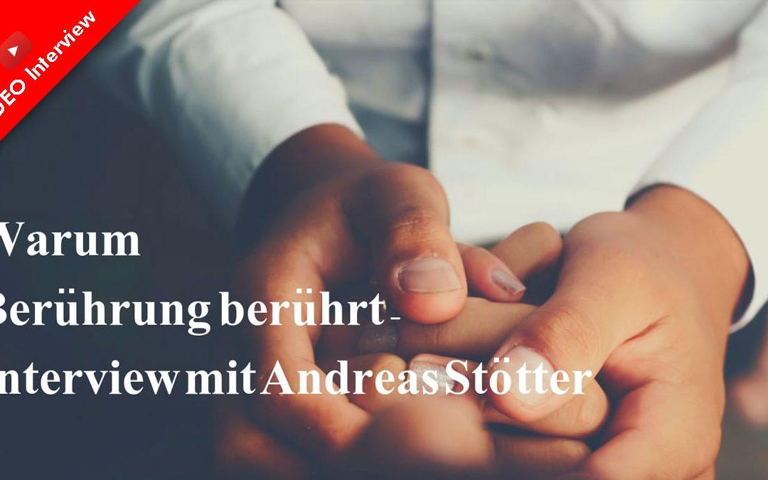 Warum Berührung berührt – Tobias Frank von Thaiyoga.de interviewt Dr. Andreas Stötter