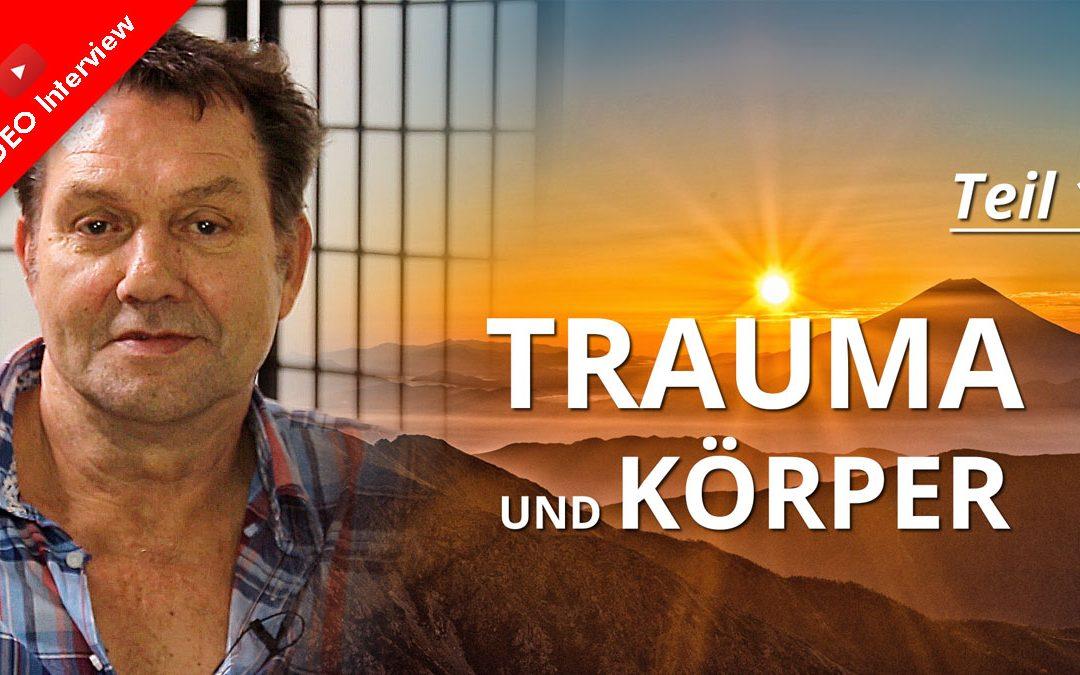 Trauma und Körper – Interview mit Dr. Herbert Grassmann – Teil 1: Die Biologie des Traumas verstehen lernen
